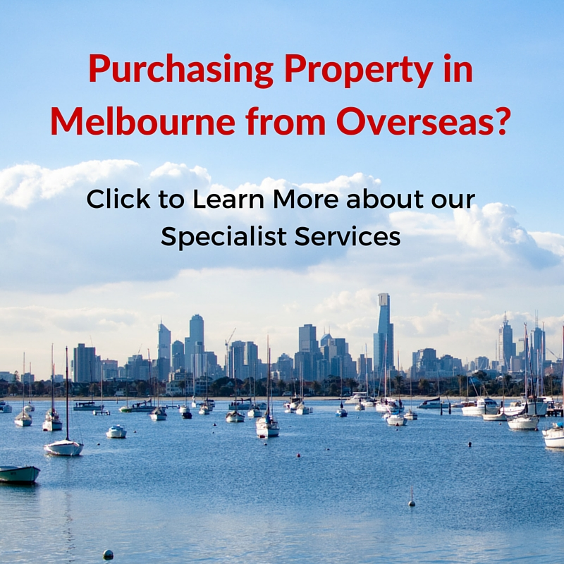 Specialist services for clients purchasing property in Melbourne from overseas